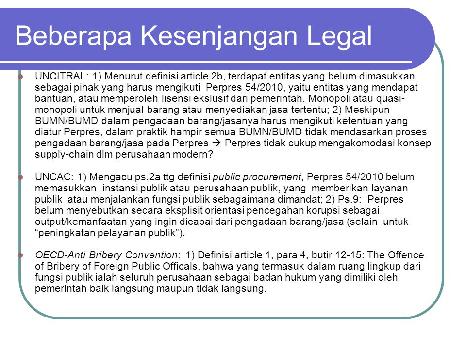 Beberapa Kesenjangan Legal