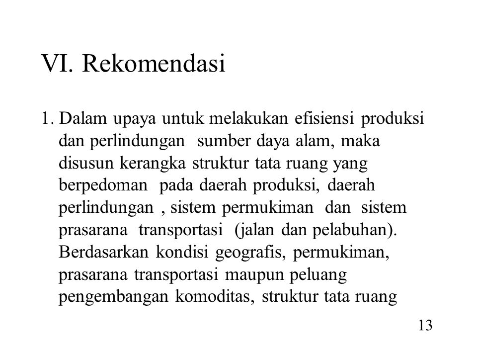 VI. Rekomendasi