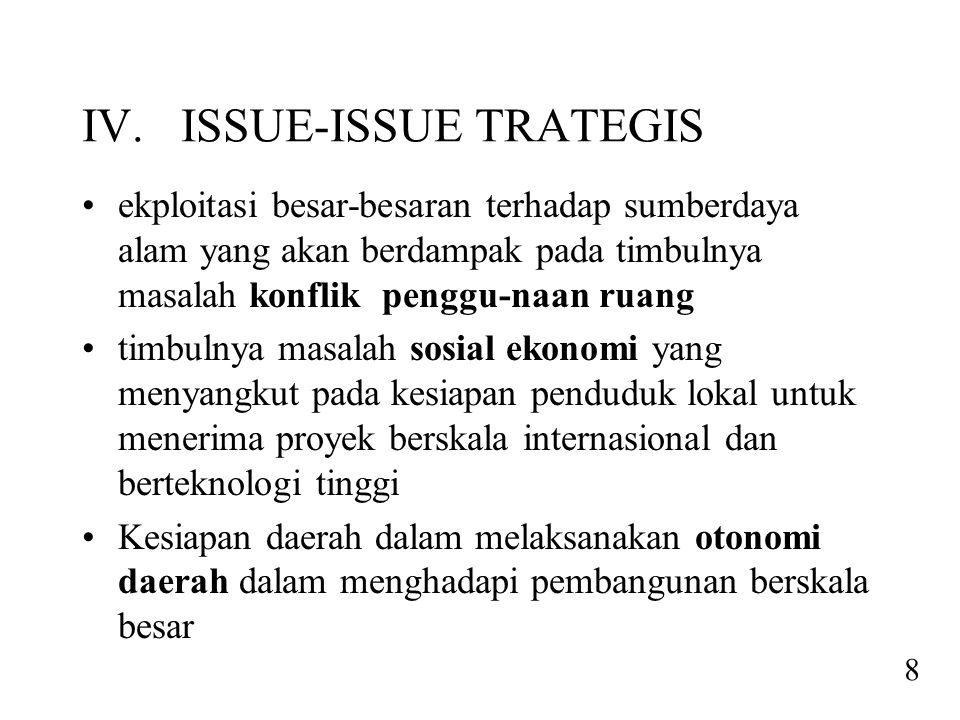 IV. ISSUE-ISSUE TRATEGIS