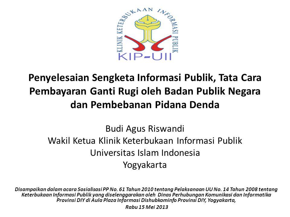 Penyelesaian Sengketa Informasi Publik, Tata Cara Pembayaran Ganti Rugi oleh Badan Publik Negara dan Pembebanan Pidana Denda