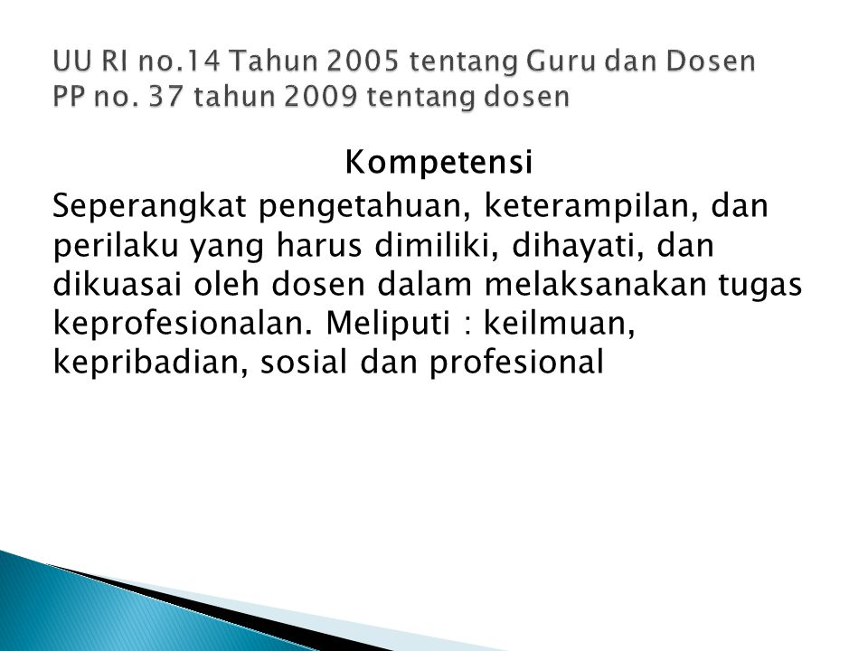 UU RI no. 14 Tahun 2005 tentang Guru dan Dosen PP no