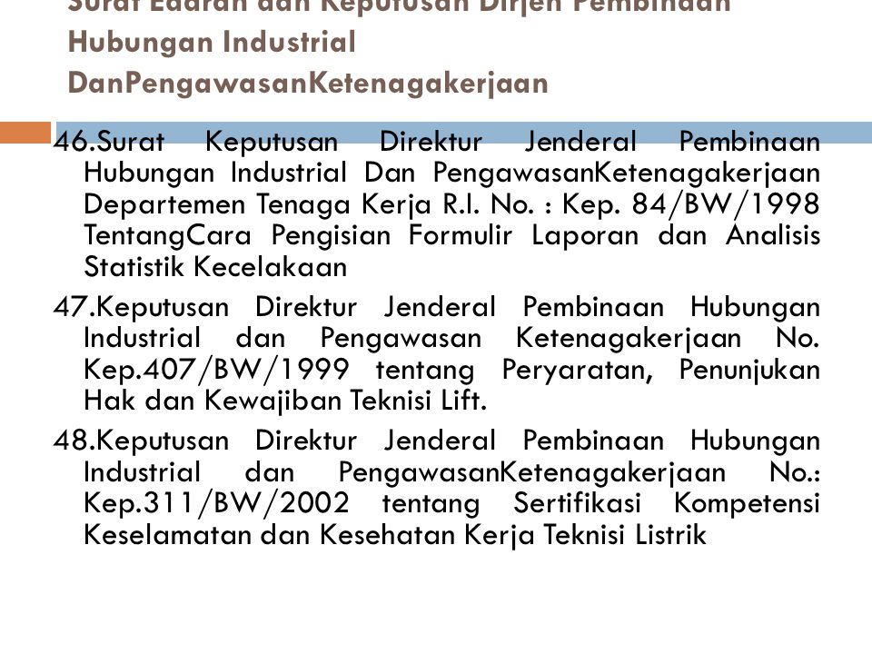 Surat Edaran dan Keputusan Dirjen Pembinaan Hubungan Industrial DanPengawasanKetenagakerjaan