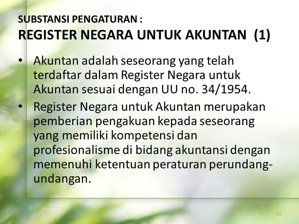 SUBSTANSI PENGATURAN : REGISTER NEGARA UNTUK AKUNTAN (1)