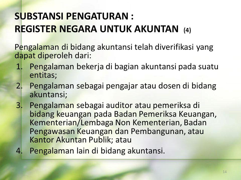 SUBSTANSI PENGATURAN : REGISTER NEGARA UNTUK AKUNTAN (4)