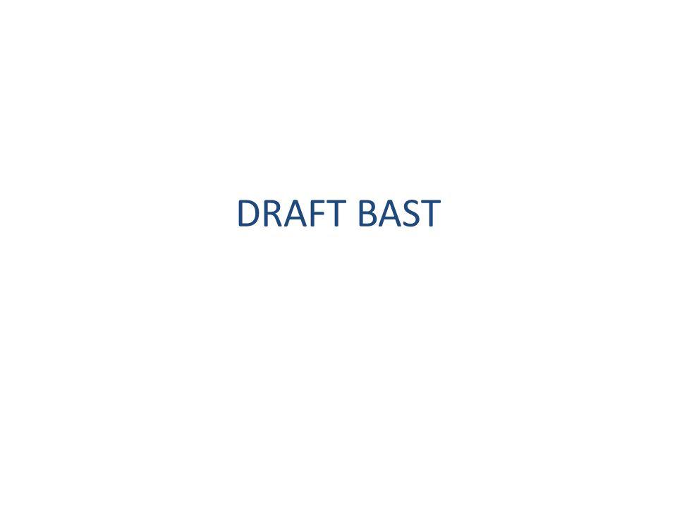 DRAFT BAST