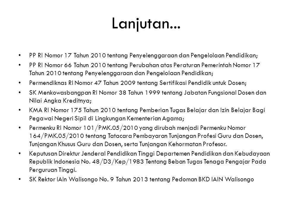 Lanjutan... PP RI Nomor 17 Tahun 2010 tentang Penyelenggaraan dan Pengelolaan Pendidikan;