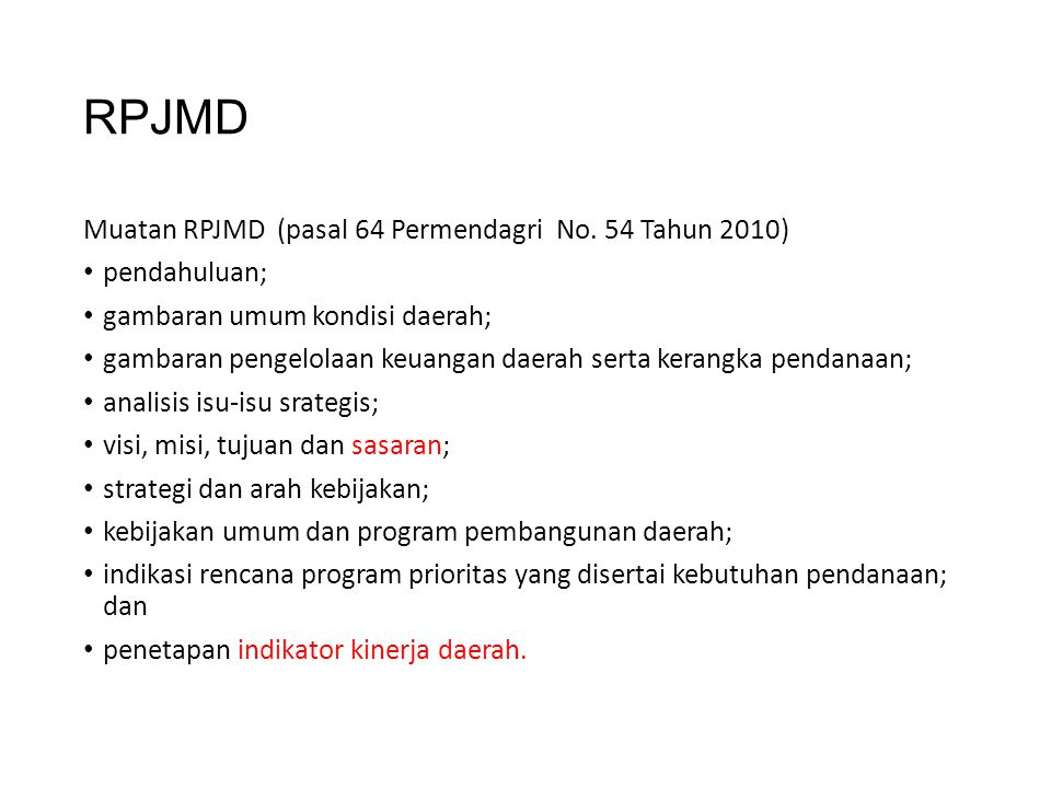 RPJMD Muatan RPJMD (pasal 64 Permendagri No. 54 Tahun 2010)