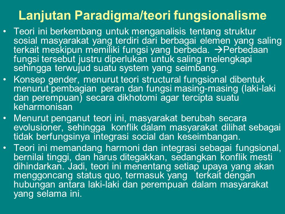 Lanjutan Paradigma/teori fungsionalisme