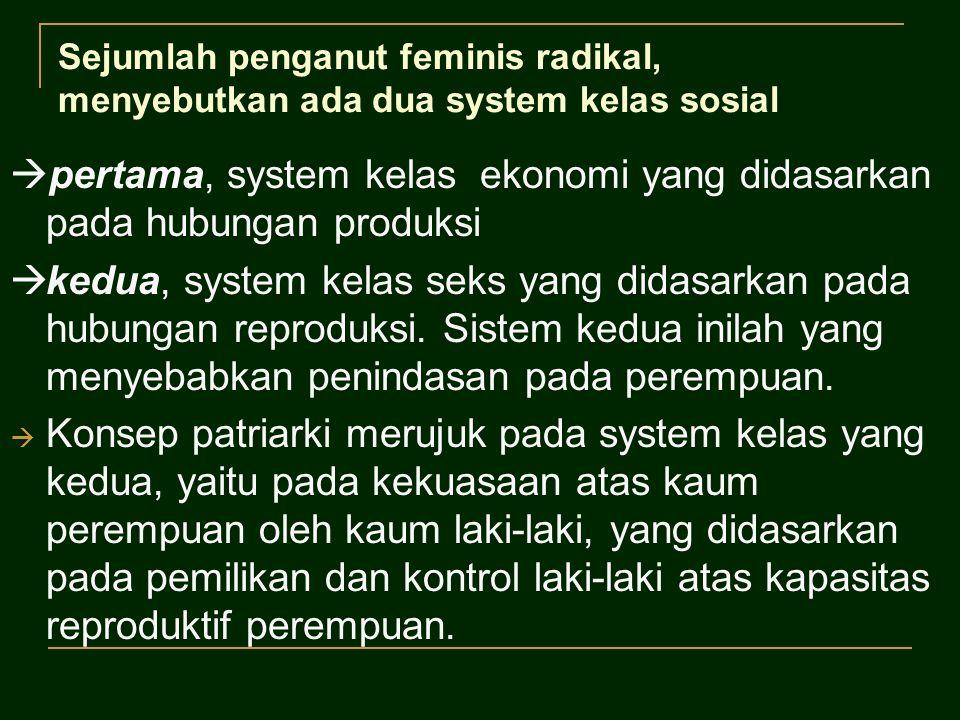 pertama, system kelas ekonomi yang didasarkan pada hubungan produksi