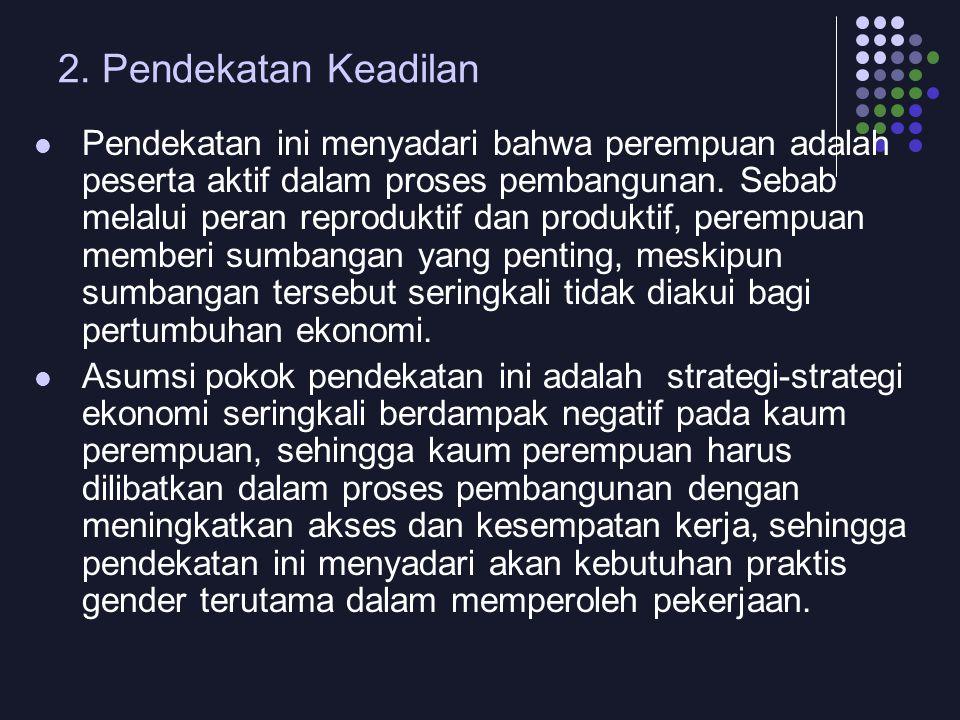 2. Pendekatan Keadilan