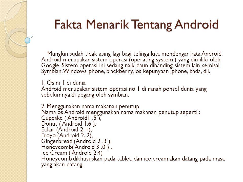 Fakta Menarik Tentang Android