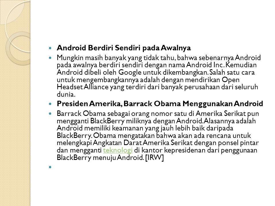 Android Berdiri Sendiri pada Awalnya