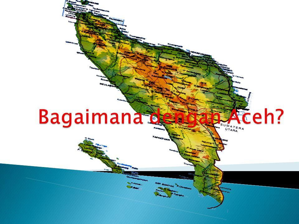 Bagaimana dengan Aceh