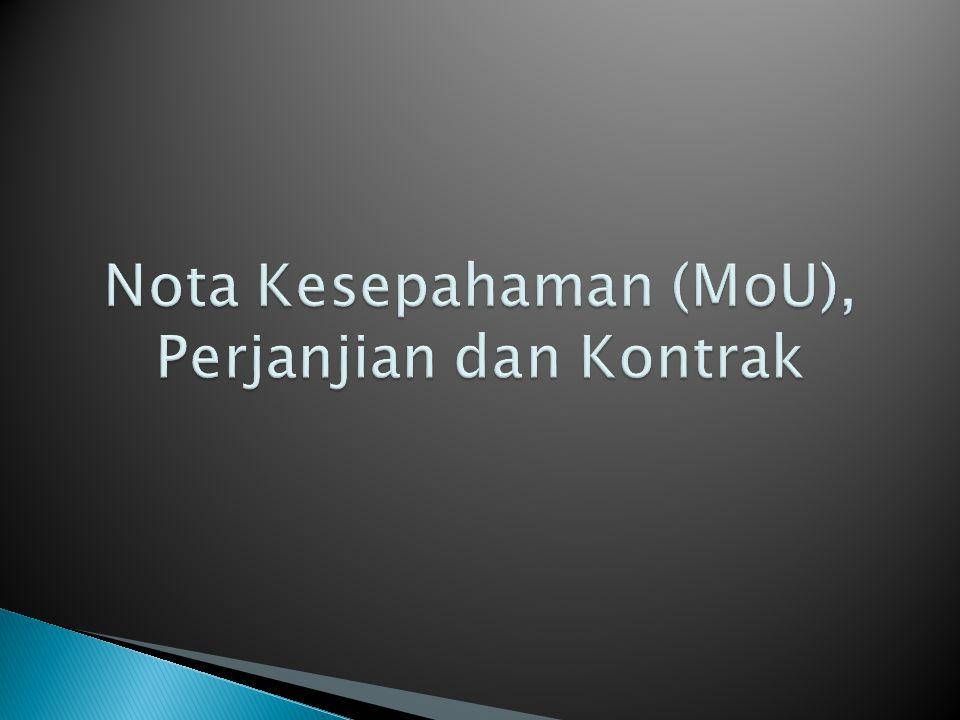 Nota Kesepahaman (MoU), Perjanjian dan Kontrak