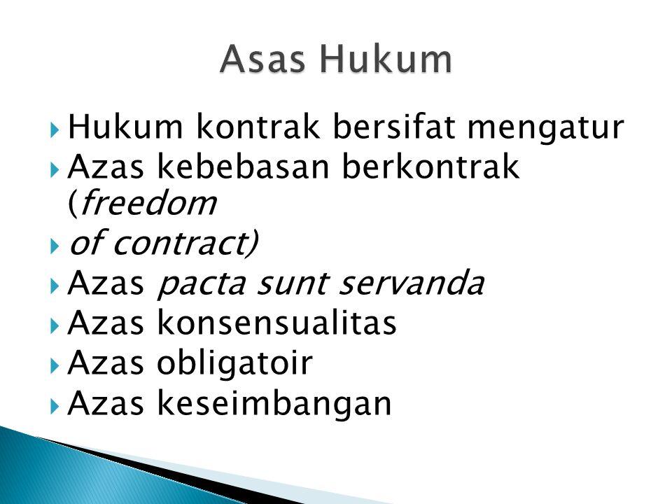 Asas Hukum Hukum kontrak bersifat mengatur