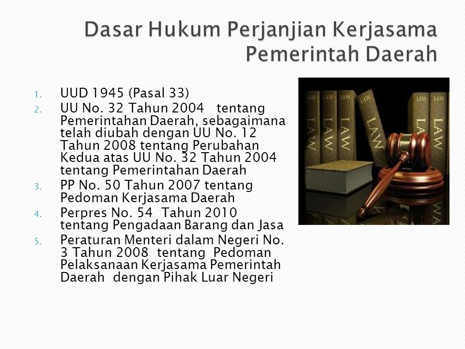Dasar Hukum Perjanjian Kerjasama Pemerintah Daerah