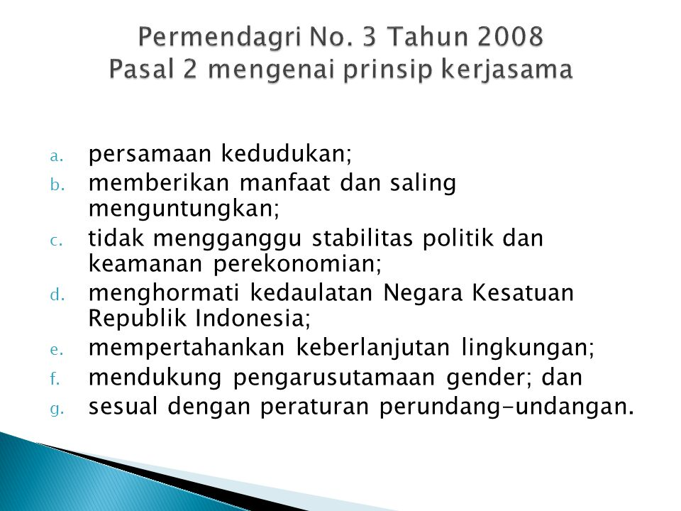 Permendagri No. 3 Tahun 2008 Pasal 2 mengenai prinsip kerjasama