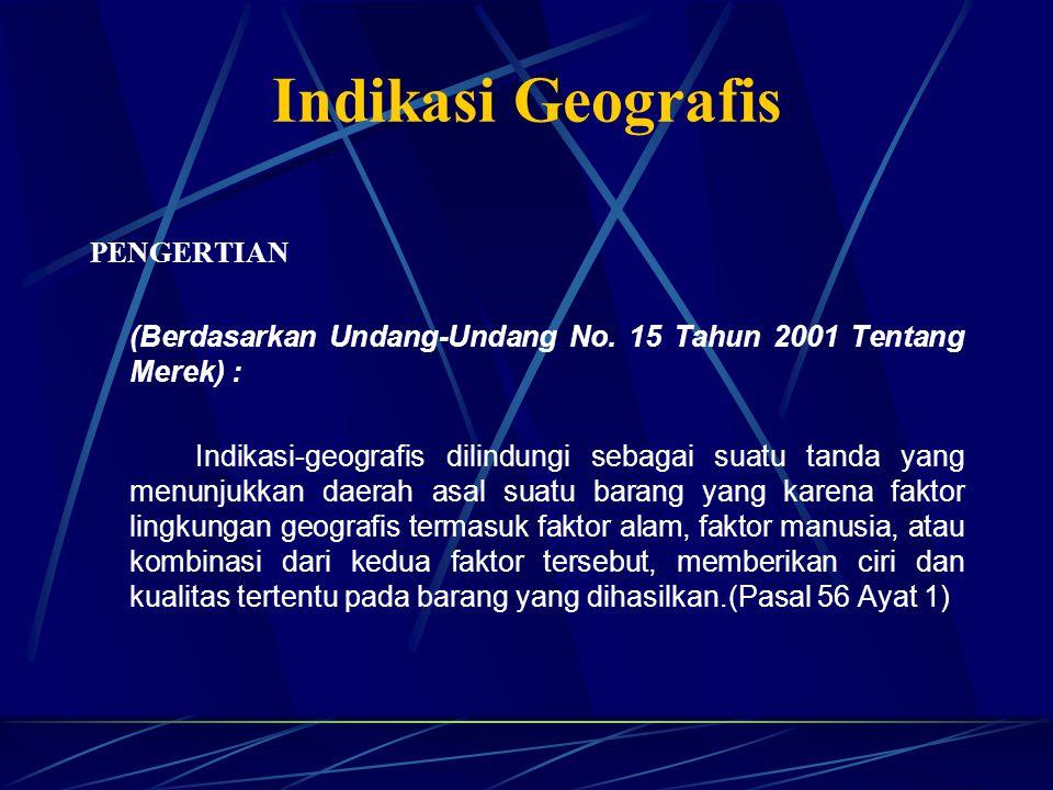Indikasi Geografis PENGERTIAN