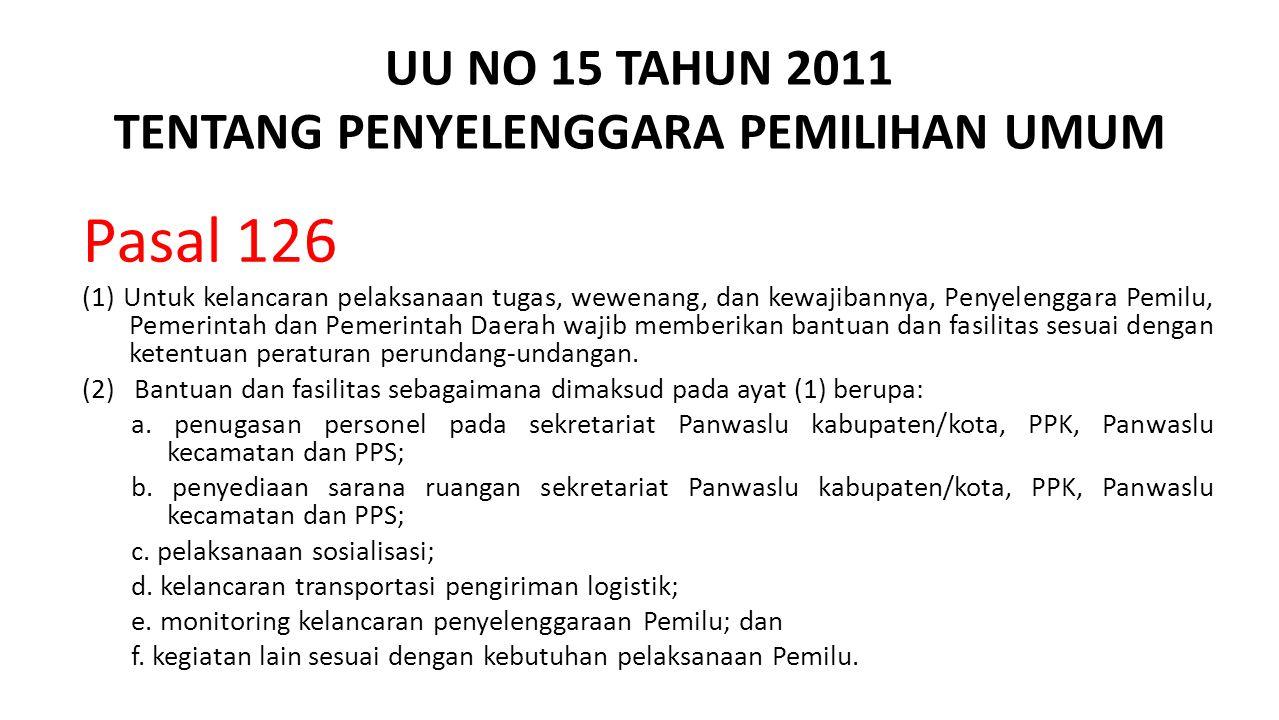 UU NO 15 TAHUN 2011 TENTANG PENYELENGGARA PEMILIHAN UMUM