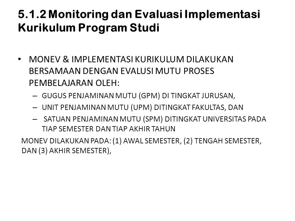 5.1.2 Monitoring dan Evaluasi Implementasi Kurikulum Program Studi