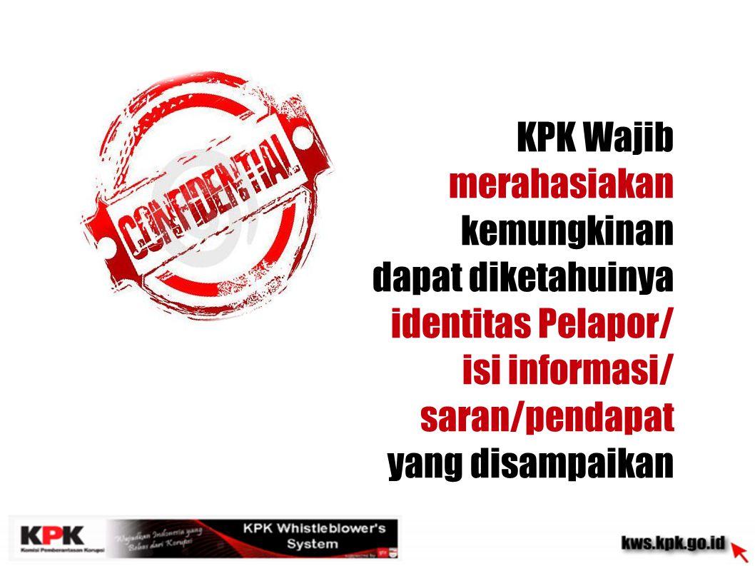 KPK Wajib merahasiakan kemungkinan