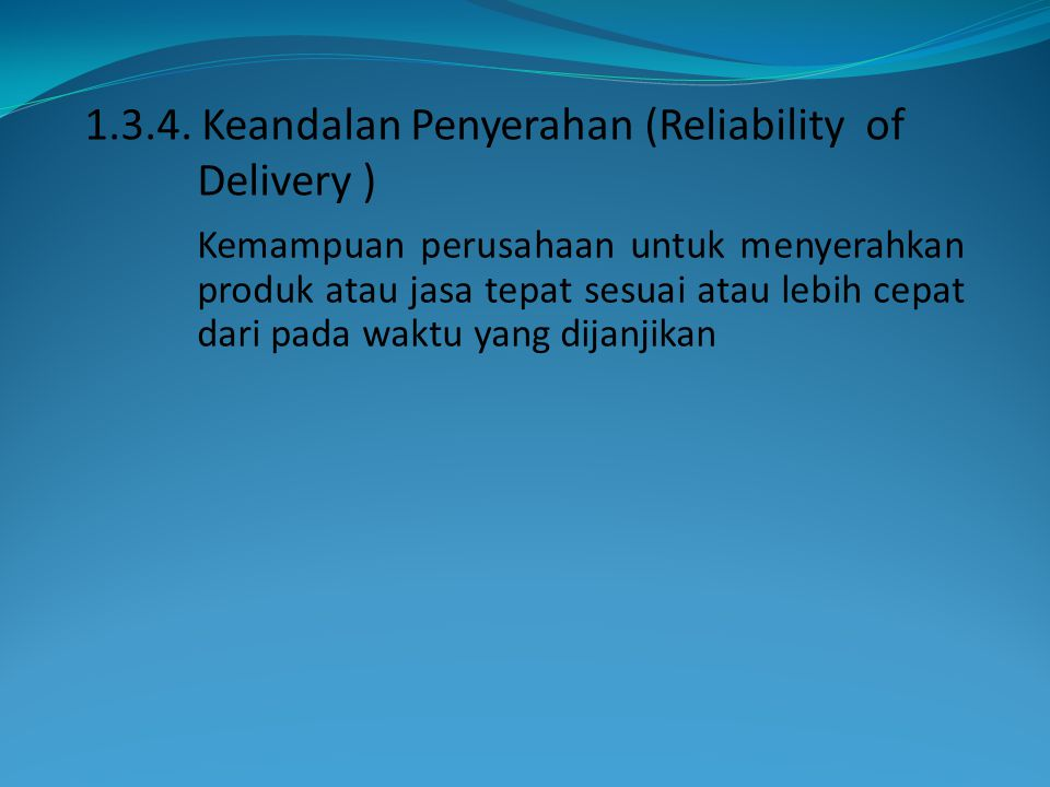Keandalan Penyerahan (Reliability of Delivery )