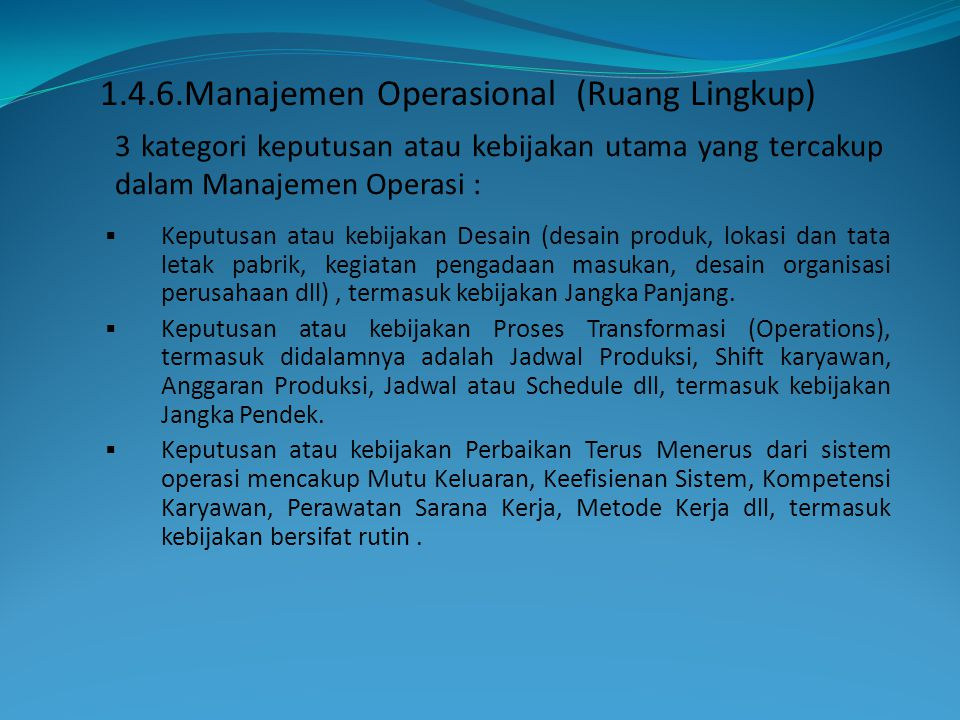 1.4.6.Manajemen Operasional (Ruang Lingkup)