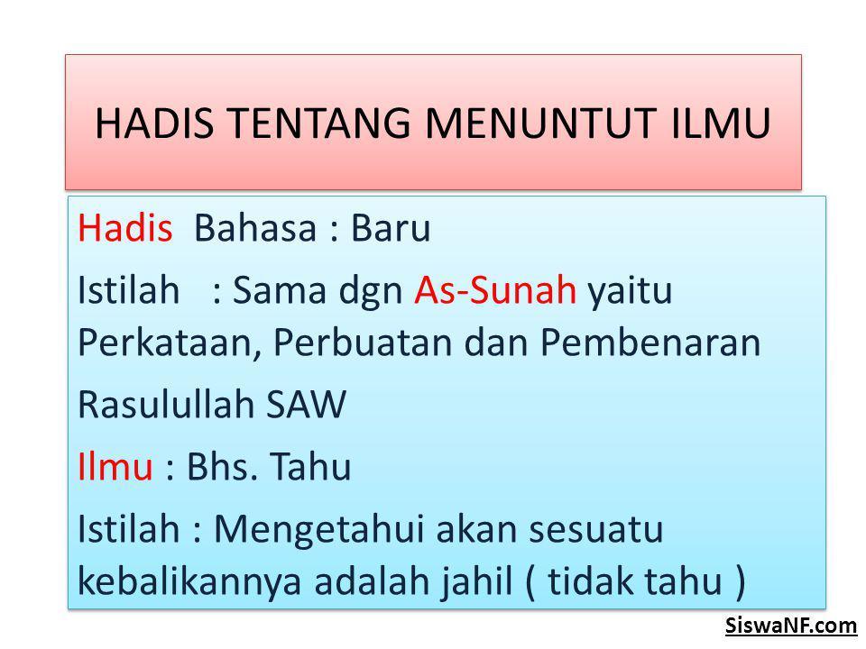 HADIS TENTANG MENUNTUT ILMU