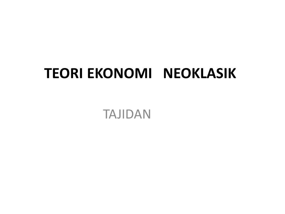 TEORI ekonomi NEOklasik