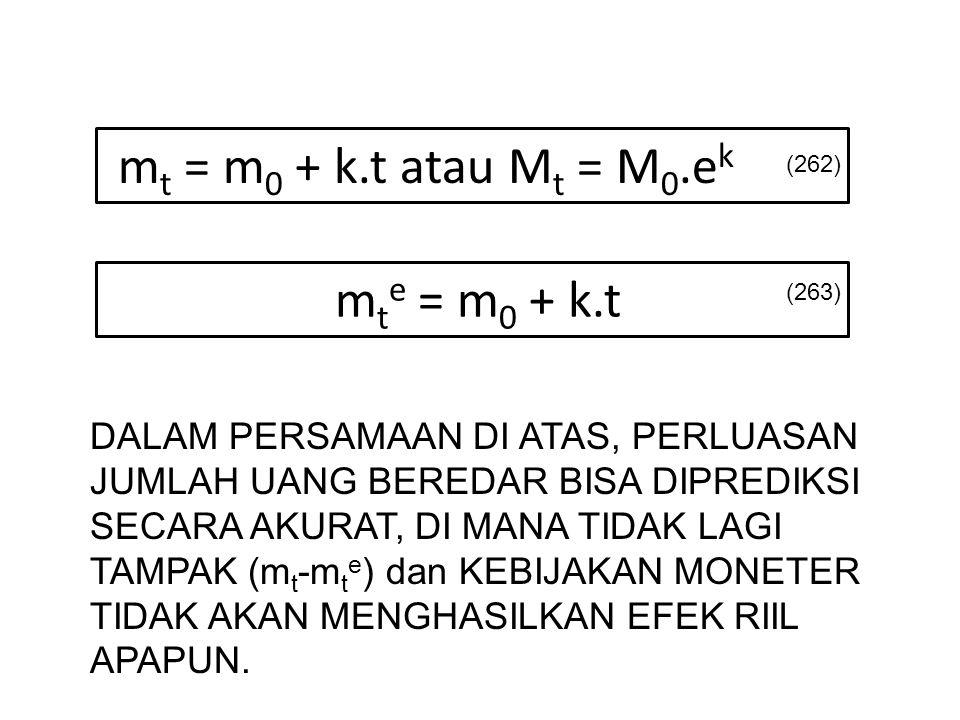 mt = m0 + k.t atau Mt = M0.ek mte = m0 + k.t