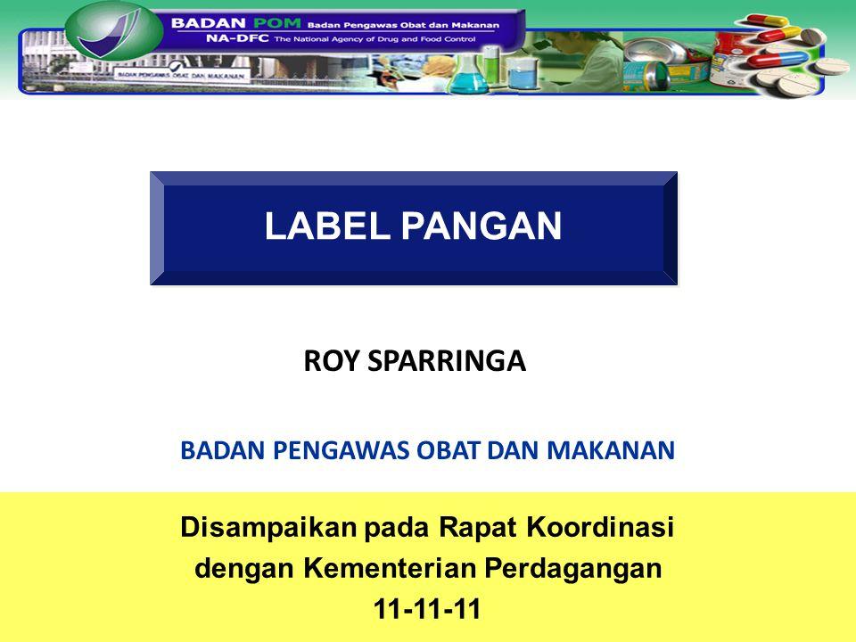 LABEL PANGAN ROY SPARRINGA BADAN PENGAWAS OBAT DAN MAKANAN