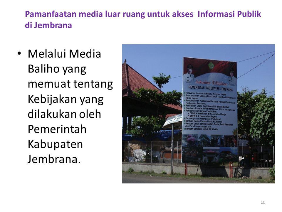 Pamanfaatan media luar ruang untuk akses Informasi Publik