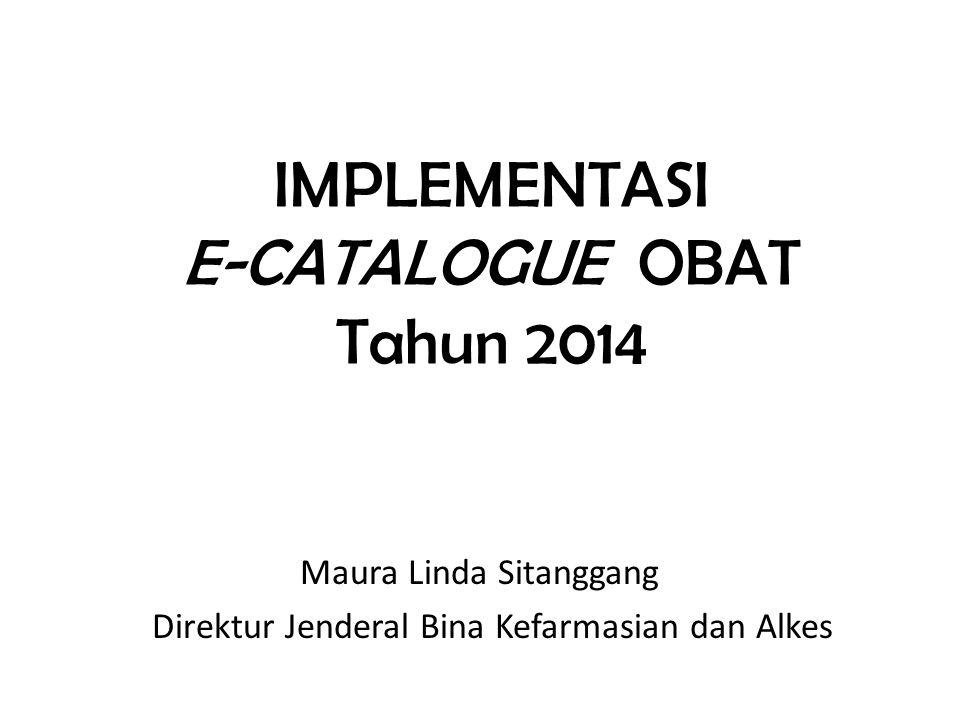 IMPLEMENTASI E-CATALOGUE OBAT Tahun 2014