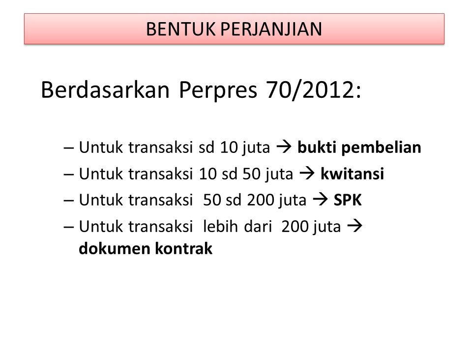 Berdasarkan Perpres 70/2012: