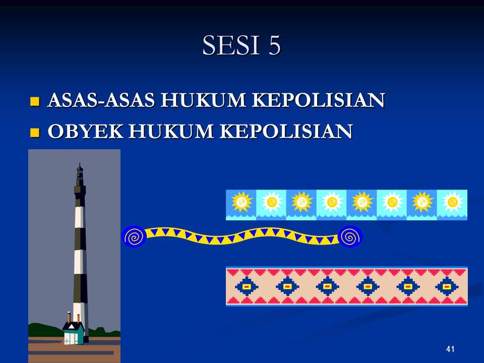 SESI 5 ASAS-ASAS HUKUM KEPOLISIAN OBYEK HUKUM KEPOLISIAN