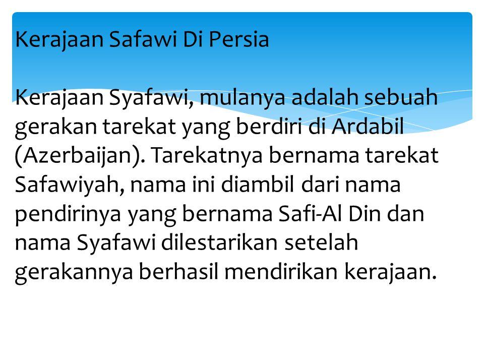 Kerajaan Safawi Di Persia
