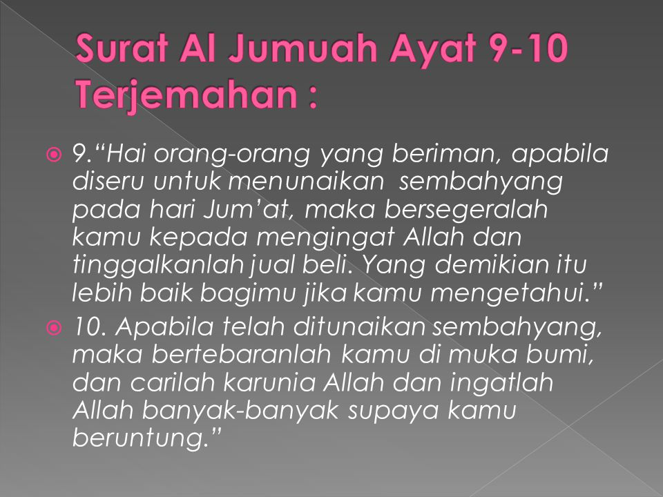 Surat Al Jumuah Ayat 9-10 Terjemahan :