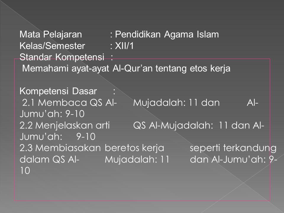 Mata Pelajaran : Pendidikan Agama Islam