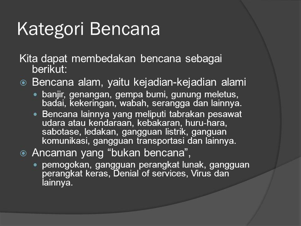 Kategori Bencana Kita dapat membedakan bencana sebagai berikut: