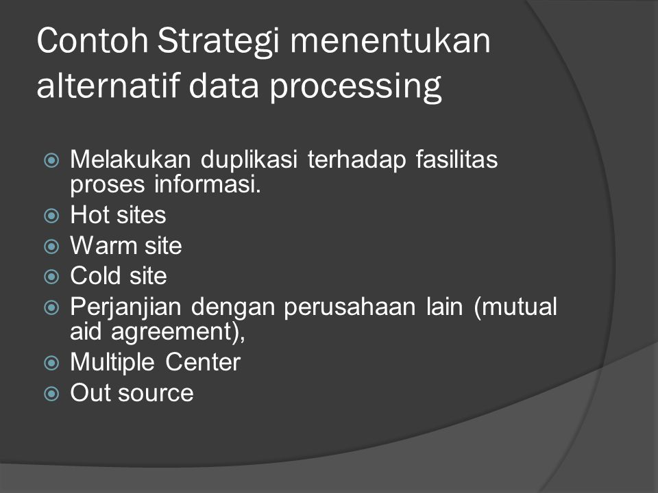 Contoh Strategi menentukan alternatif data processing