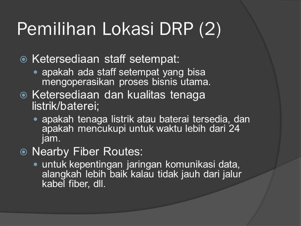 Pemilihan Lokasi DRP (2)