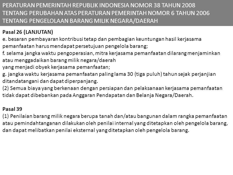PERATURAN PEMERINTAH REPUBLIK INDONESIA NOMOR 38 TAHUN 2008