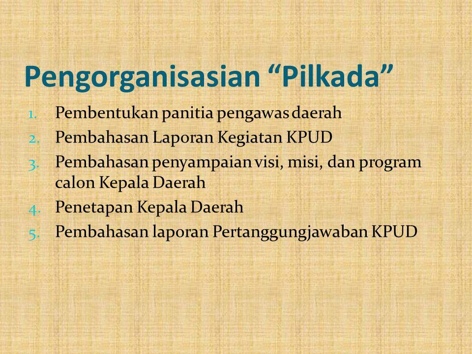 Pengorganisasian Pilkada