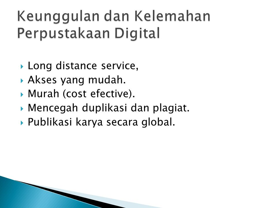 Keunggulan dan Kelemahan Perpustakaan Digital