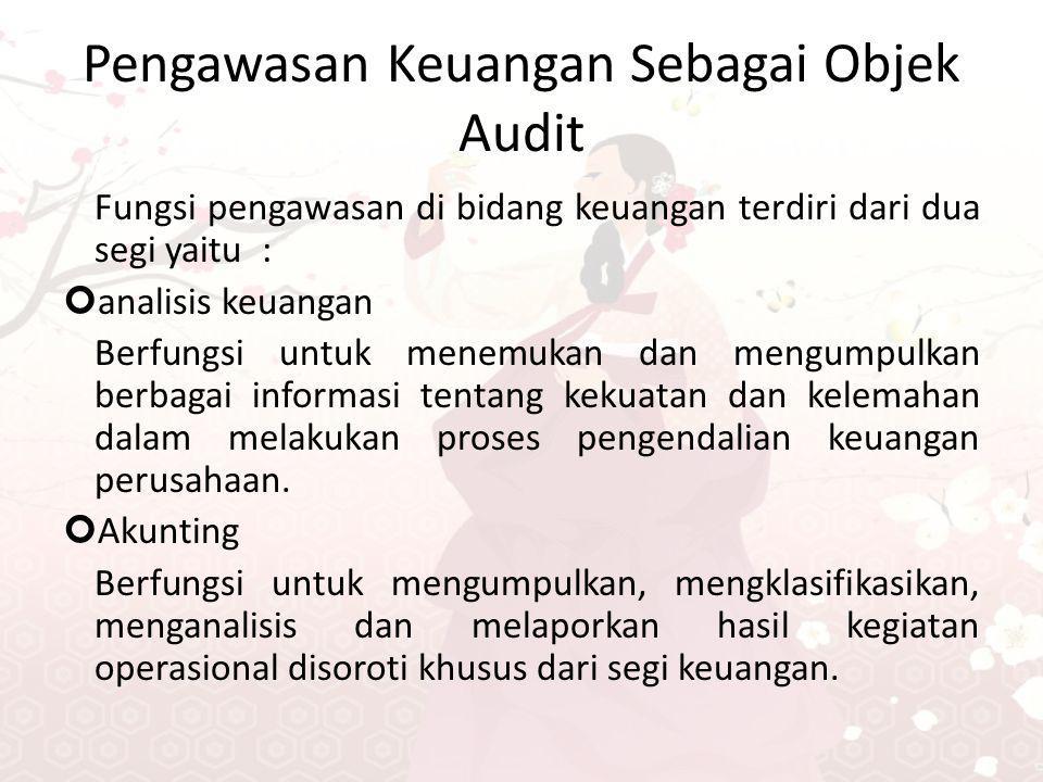 Pengawasan Keuangan Sebagai Objek Audit