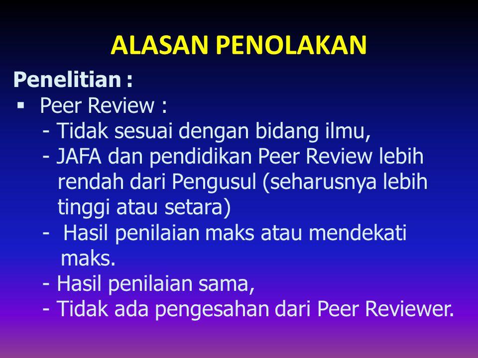 ALASAN PENOLAKAN Penelitian : Peer Review :