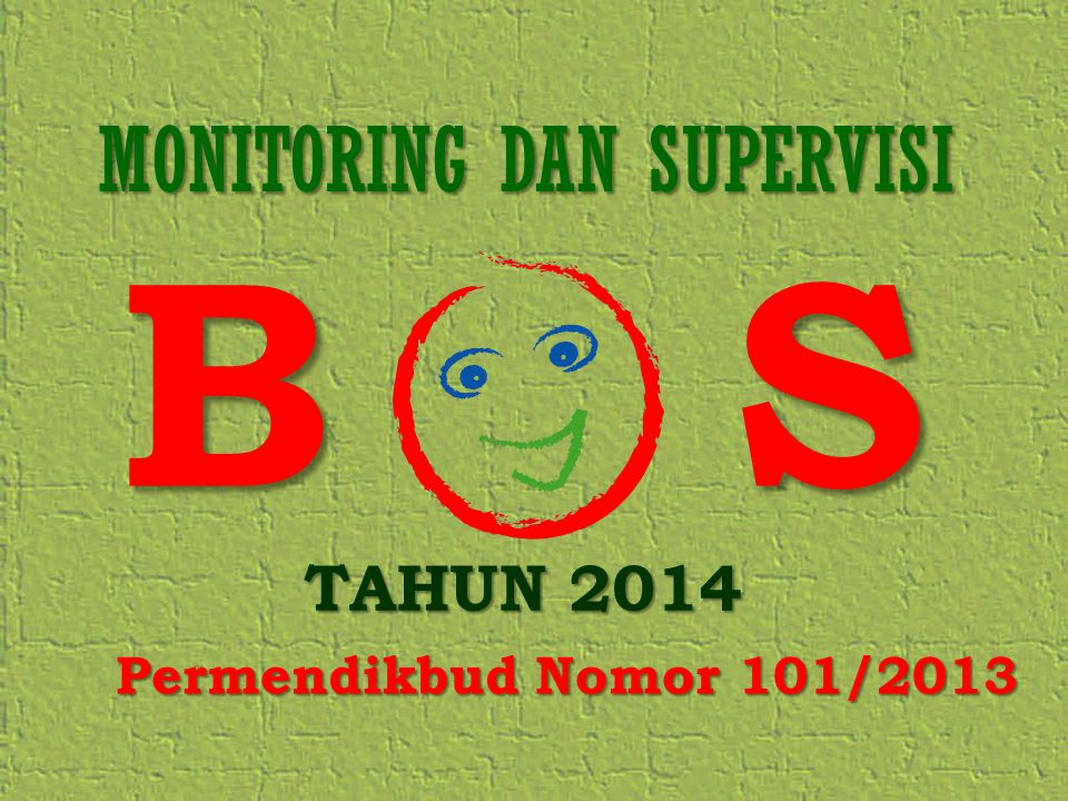 MONITORING DAN SUPERVISI