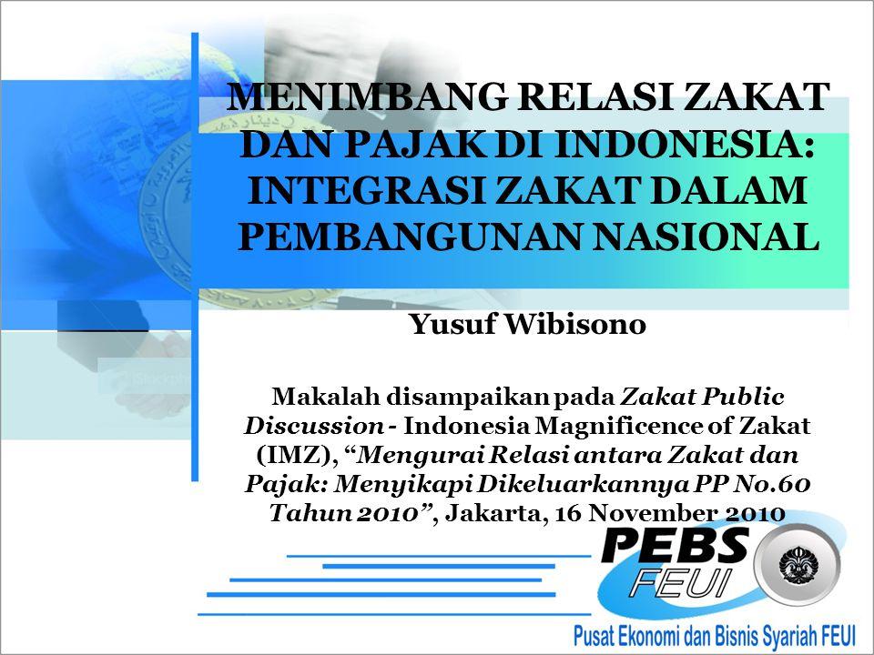 MENIMBANG RELASI ZAKAT DAN PAJAK DI INDONESIA: INTEGRASI ZAKAT DALAM PEMBANGUNAN NASIONAL