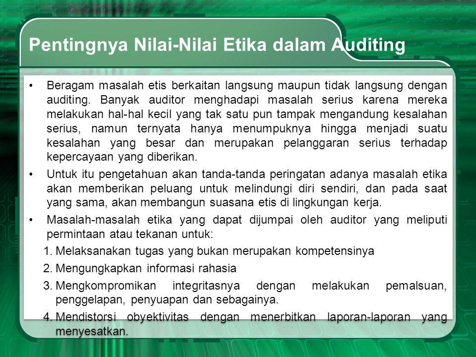 Pentingnya Nilai-Nilai Etika dalam Auditing
