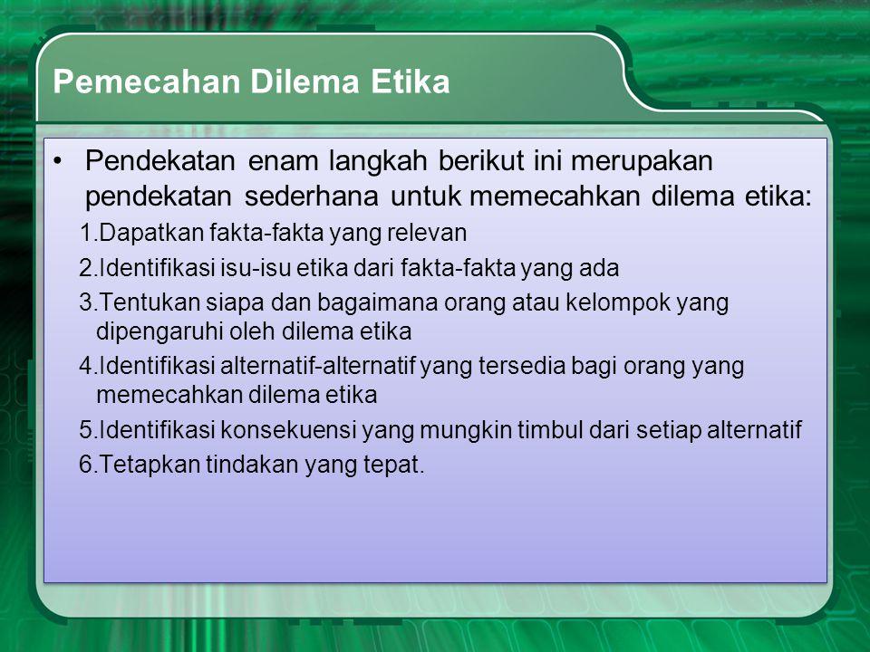 Pemecahan Dilema Etika